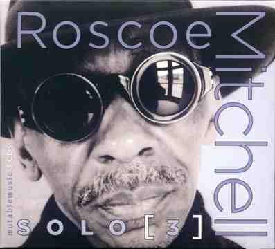 ROSCOE MITCHELL - Solo [3] cover